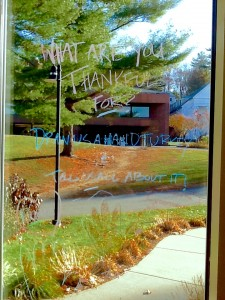 What are you thankful for, Dana Hall (besides hand turkeys and window markers?)